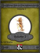 3 1 on 1 adventures volume 2 [BUNDLE]