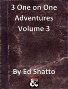 3 1 on 1 adventures volume 3 [BUNDLE]