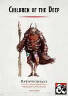 Children of the Deep: Bathynomians