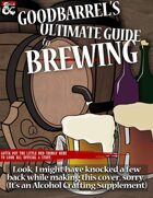 Goodbarrel's Ultimate Guide to Brewing