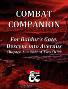 Combat Companion for Baldur's Gate: Descent into Avernus. Chapter 1.