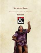 Big Model Bards