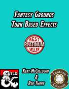 Fantasy Grounds Turn Based Effects