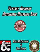 Fantasy Grounds Automatic Halfling Luck