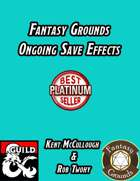 Fantasy Grounds Ongoing Save Effects