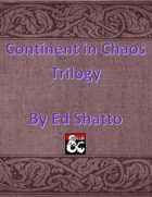 Continent in Chaos Trilogy [BUNDLE]
