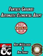 Fantasy Grounds Automatic Elemental Adept