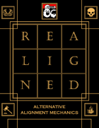 Realigned: Alternative Alignment Mechanics