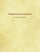 The Monster And The Savant
