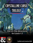 Crystalline Curse Trilogy on Fantasy Grounds [BUNDLE]