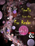 Spells from the Far Realm