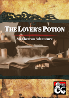 The Lover's Potion: An Eberron Adventure