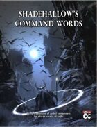 Shadehallow's Command Words