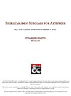 Shieldmaiden Artificer Subclass