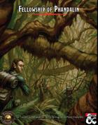 Fellowship of Phandalin: The NPCs of Lost Mine of Phandelver as PCs (Fantasy Grounds)