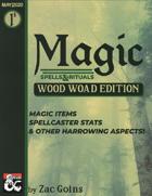 MAGIC: Wood Woad Edition