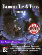 Unearthed Tips and Tricks: Volume II