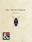 Impi - The Zulu Warrior - A Martial Archetype for Fighters