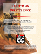 Trapped on Bulette Rock (A level 3-4 adventure featuring Bulettes)