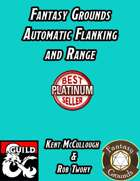 Fantasy Grounds Automatic Flanking and Range