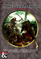 Maneuver Manual - New Combat Options for Martial Classes