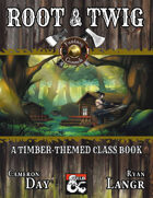 Root & Twig: A Timber-Themed Class Booklet (Fantasy Grounds)