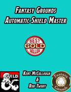 Fantasy Grounds Automatic Shield Master