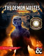 Wisdom and Warning: The Demon Wastes (Fantasy Grounds)