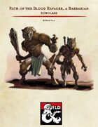 Path of the Blood Ravager, a Barbarian Subclass