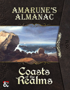 Amarune's Almanac: Coasts of the Realms