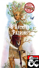 8 Archfey Patrons for your Warlock