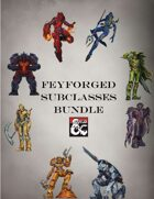 Feyforged Subclasses Bundle [BUNDLE]