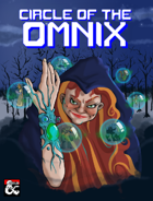 Circle of the Omnix: A New Druid Circle