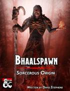Sorcerous Origin Bhaalspawn