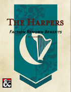 Harpers Faction Renown Benefits