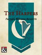 Harpers Faction Renown Benefits