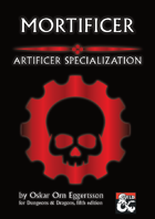 Mortificer - Artificer Specialization