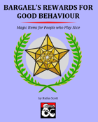 Bargael's Rewards for Good Behaviour