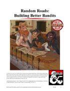 Random Roads: Building Better Bandits