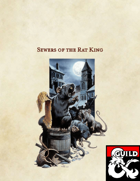 Sewers of the Rat King (5e Adventure)