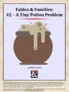 Fables & Families #2 - A Tiny Potion Problem