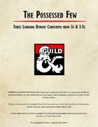 The Possessed Few