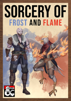 Sorcery of Frost and Flame by The Dungeon Inn