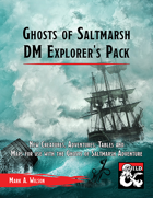 Ghosts of Saltmarsh: DM Explorer's Pack