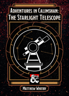 Adventures in Calimshan: The Starlight Telescope