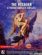 The Nyxborn: A Theran Warlock Subclass