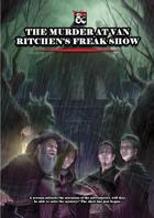The murder at Van Ritchen's Freak Show