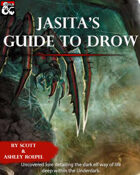 Guide to the Underdark: Volume 1: Drow