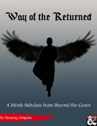 Way of the Returned: A Monk Subclass
