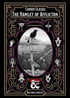 Cursed Classes: Hamlet of Afflicton